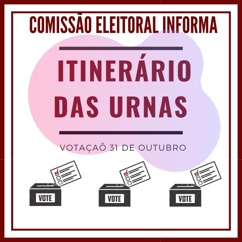 COMISSÃO ELEITORAL DIVULGA SEQUÊNCIA DE URNAS ITINERANTES PARA AS ELEIÇÕES DE QUINTA, 31; CONFIRA