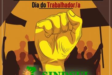 Sindsul envia mensagem pela comemoração do Dia dos Trabalhadores